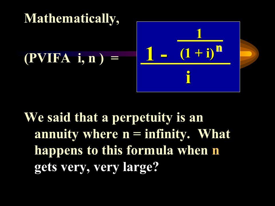 1 - i Mathematically, 1 (PVIFA i, n ) = (1 + i)