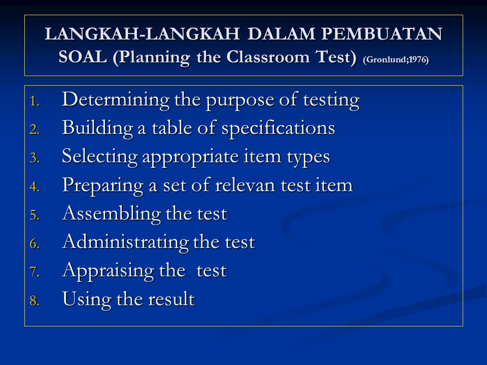 Determining the purpose of testing Building a table of specifications