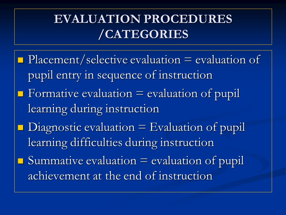 EVALUATION PROCEDURES /CATEGORIES