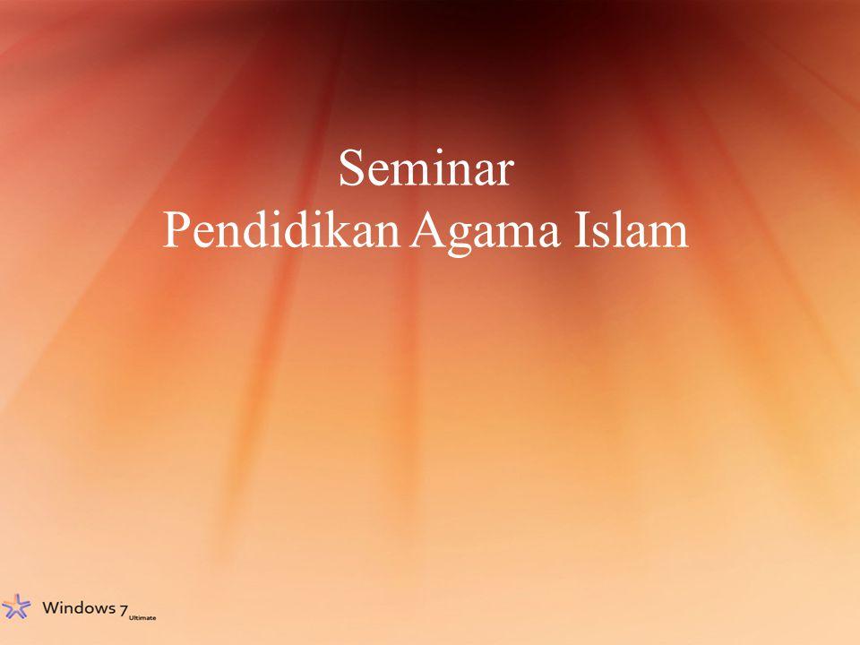 Seminar Pendidikan Agama Islam