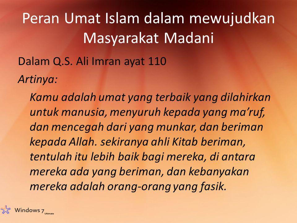 Peran Umat Islam dalam mewujudkan Masyarakat Madani
