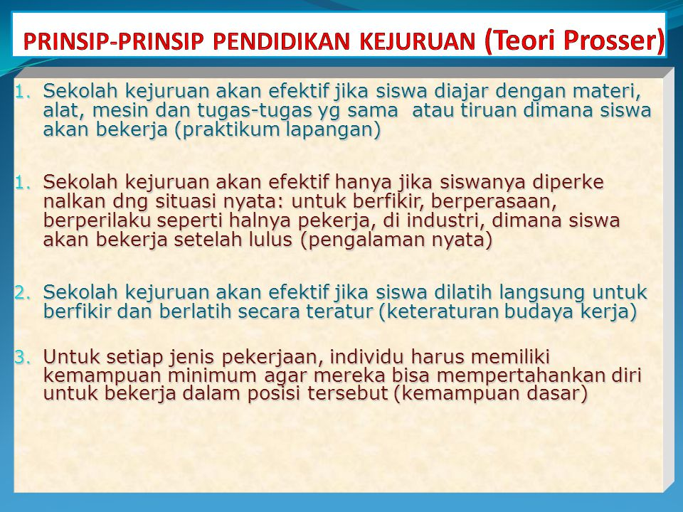 PRINSIP-PRINSIP PENDIDIKAN KEJURUAN (Teori Prosser)