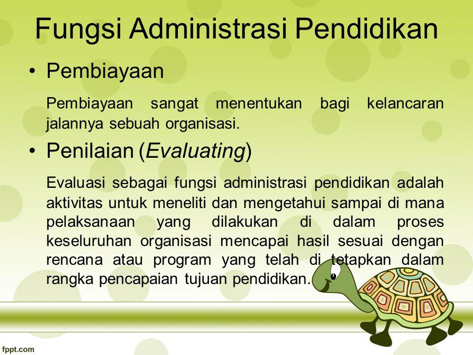Fungsi Administrasi Pendidikan