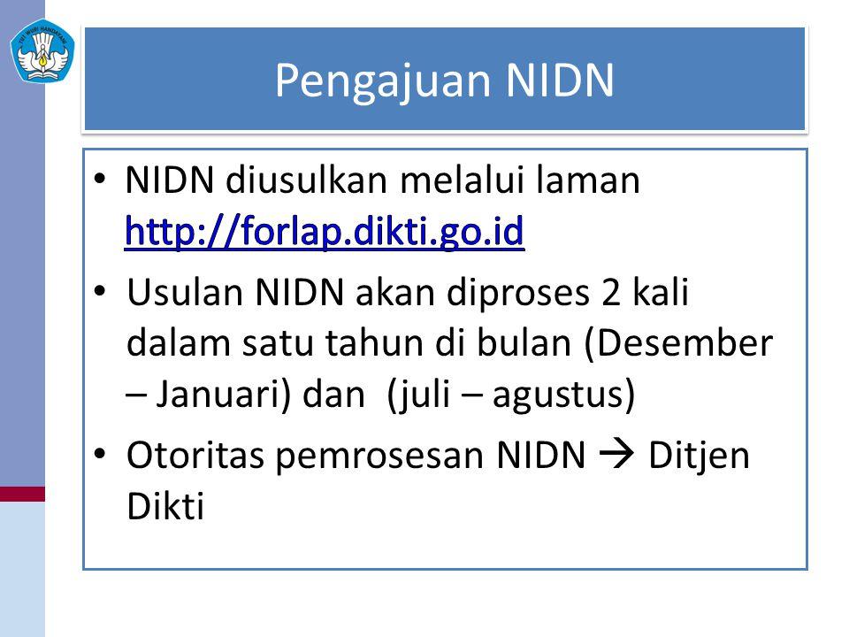 Pengajuan NIDN NIDN diusulkan melalui laman http://forlap.dikti.go.id