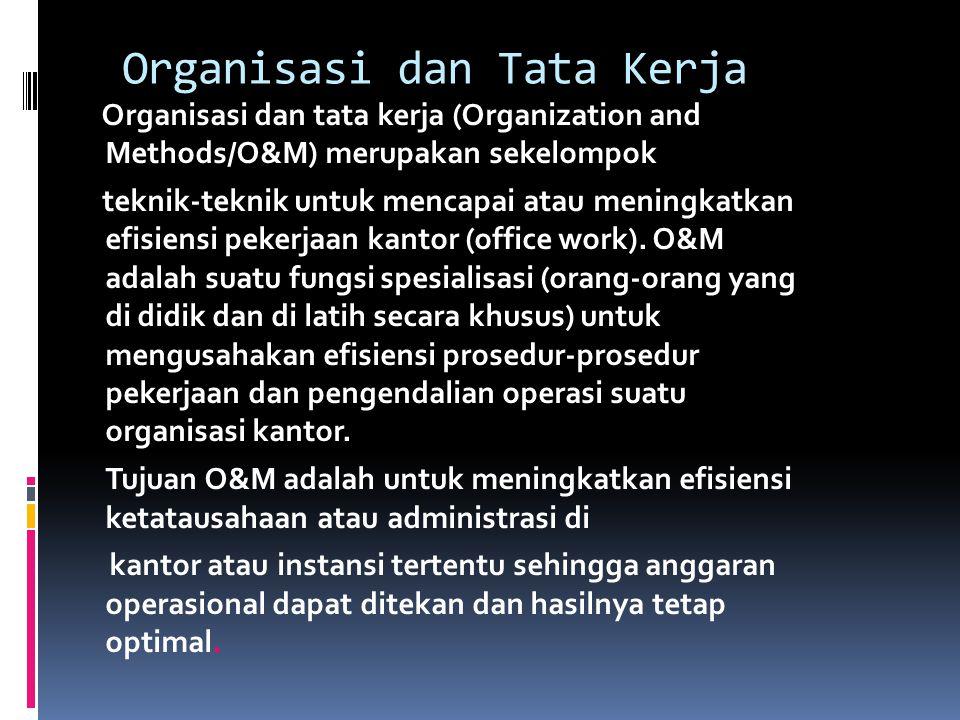 Organisasi dan Tata Kerja