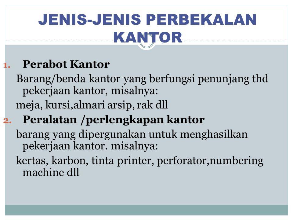 JENIS-JENIS PERBEKALAN KANTOR
