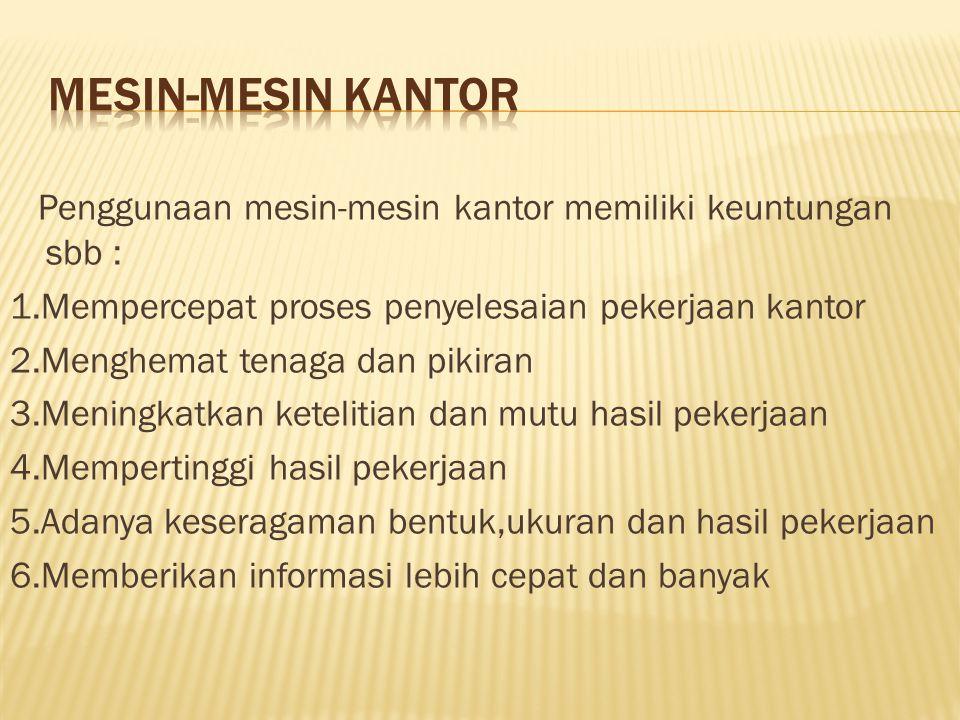 MESIN-MESIN KANTOR