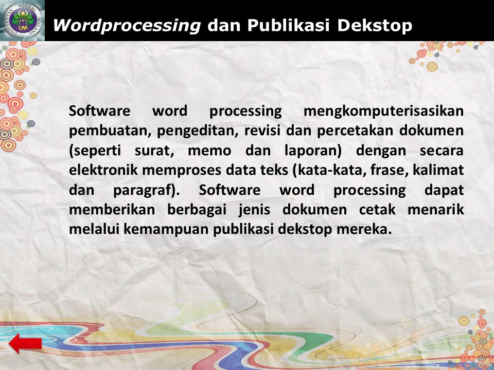 Wordprocessing dan Publikasi Dekstop