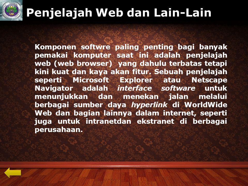 Penjelajah Web dan Lain-Lain