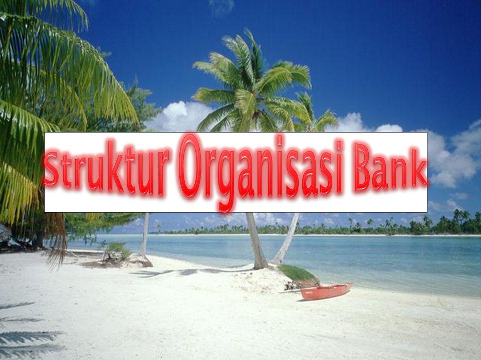 Struktur Organisasi Bank