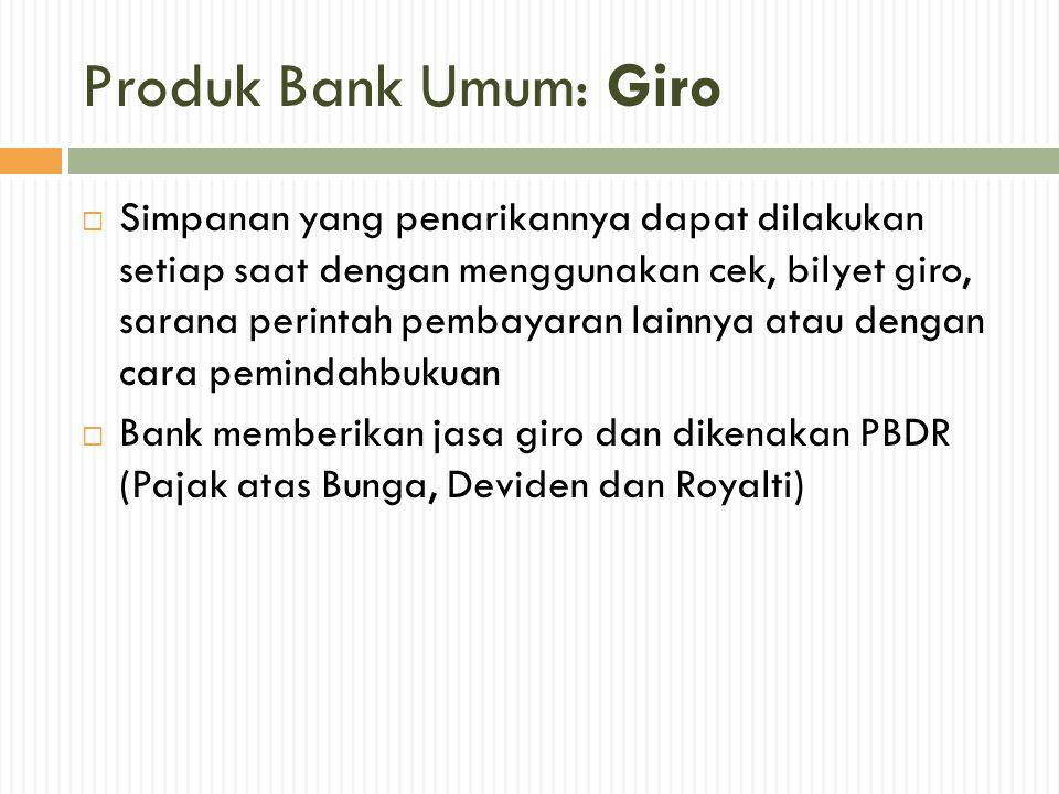 Produk Bank Umum: Giro
