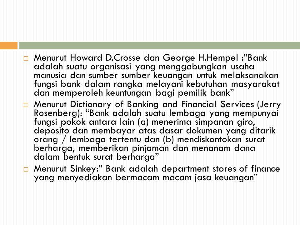 Menurut Howard D. Crosse dan George H