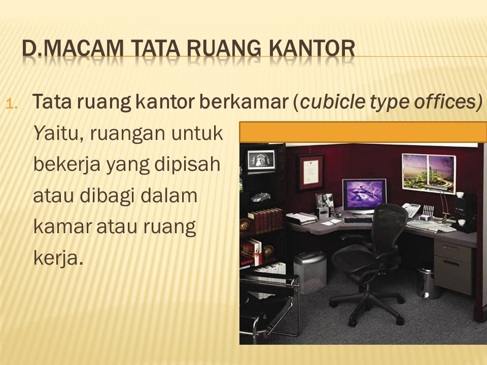 d.Macam tata ruang kantor