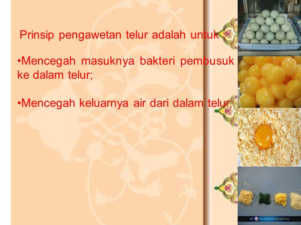 Prinsip pengawetan telur adalah untuk :