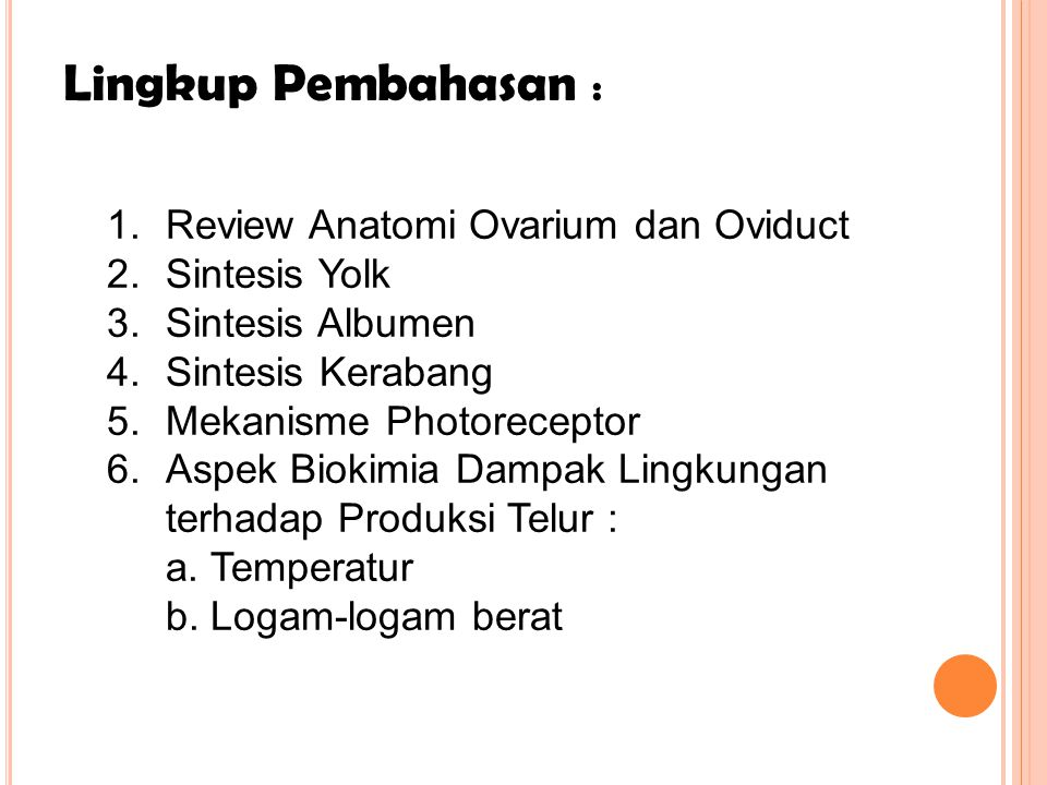 Lingkup Pembahasan : Review Anatomi Ovarium dan Oviduct Sintesis Yolk