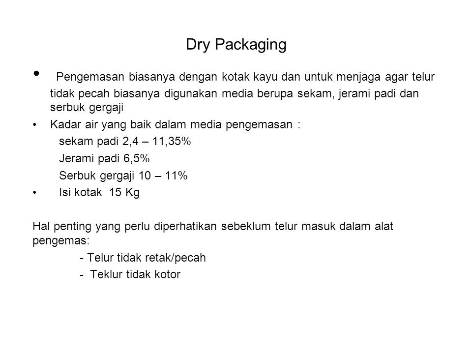 Dry Packaging