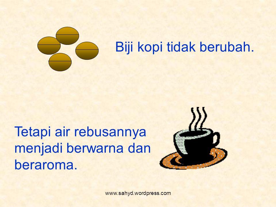 Biji kopi tidak berubah.