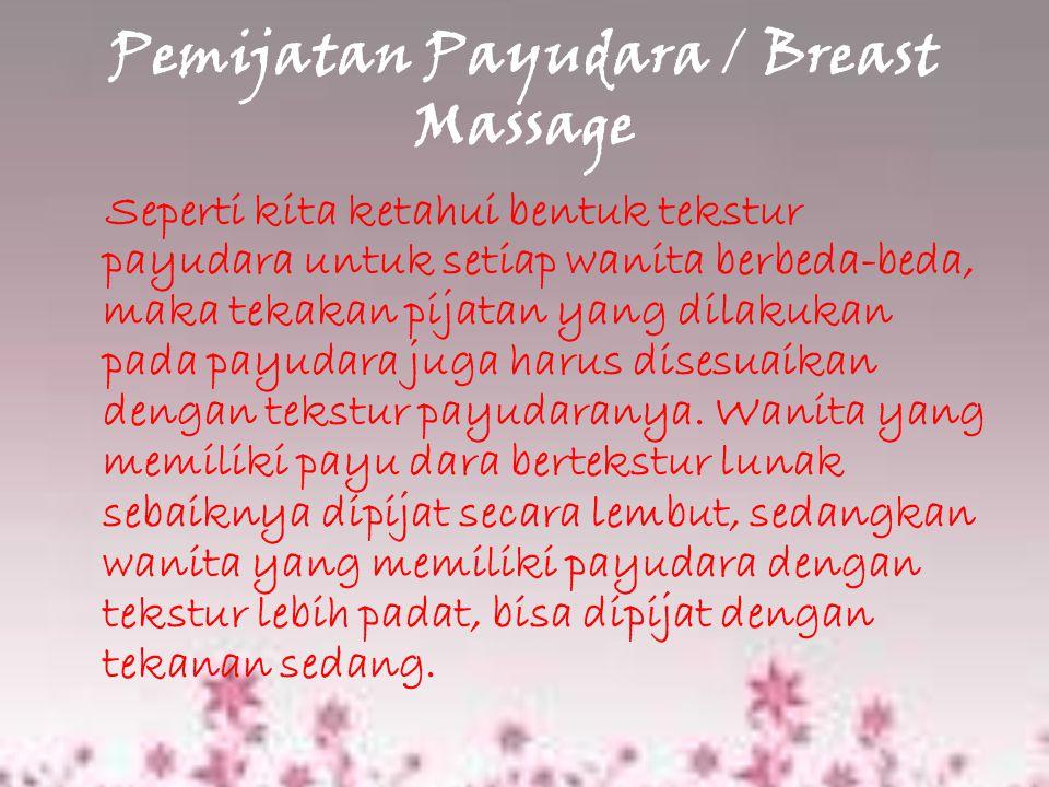Pemijatan Payudara / Breast Massage