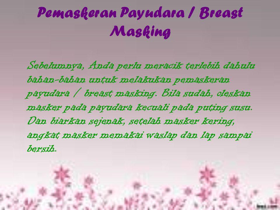Pemaskeran Payudara / Breast Masking