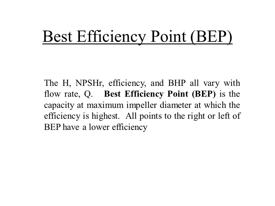 Best Efficiency Point (BEP)