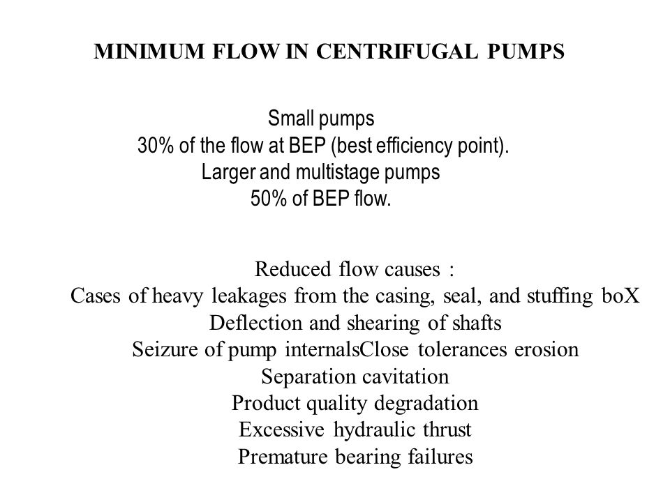 MINIMUM FLOW IN CENTRIFUGAL PUMPS
