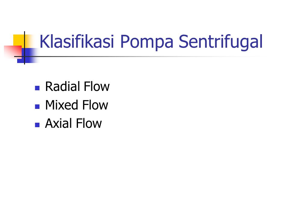 Klasifikasi Pompa Sentrifugal
