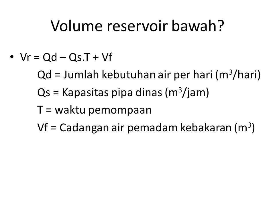 Volume reservoir bawah
