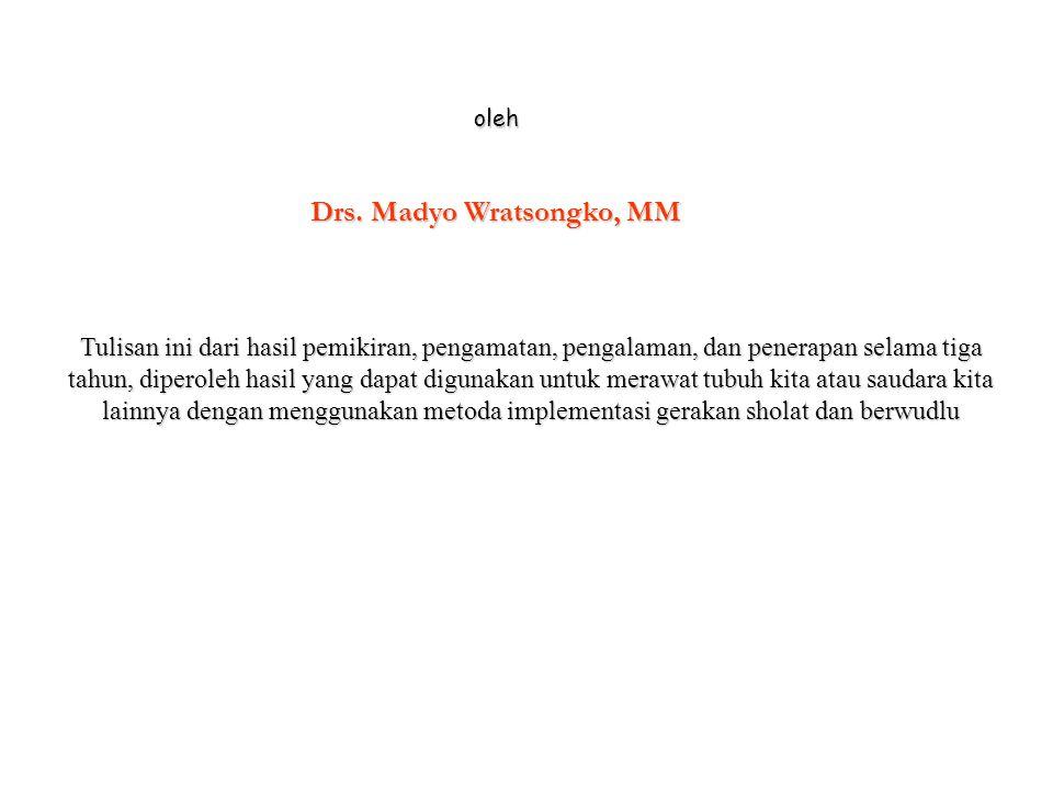 Drs. Madyo Wratsongko, MM