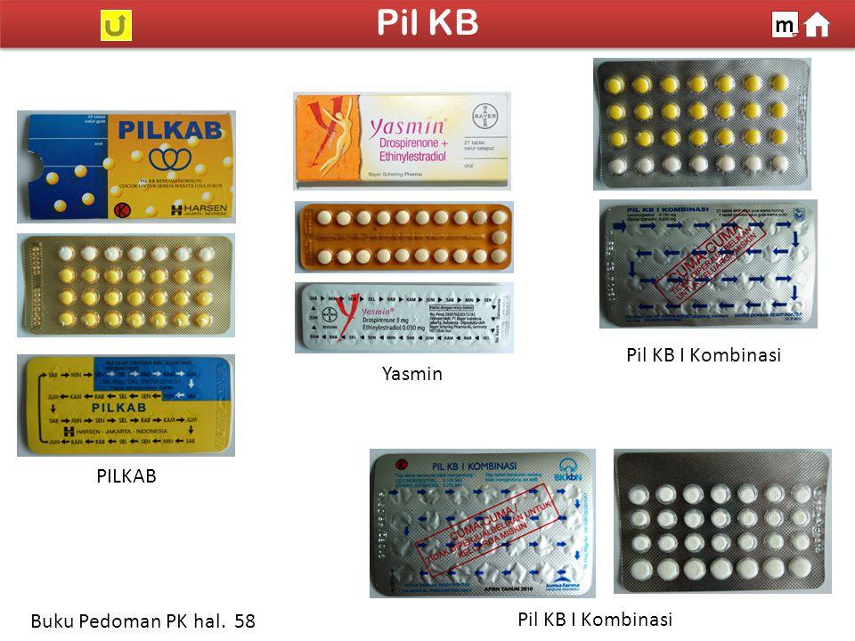 Pil KB m Pil KB I Kombinasi Yasmin PILKAB Buku Pedoman PK hal. 58