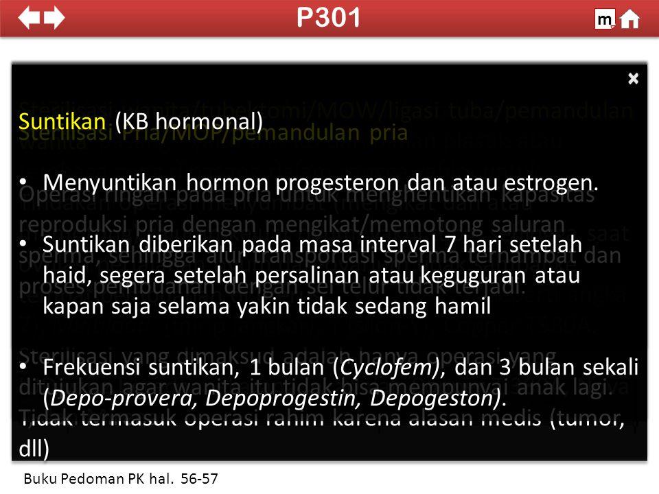 P301 m. SDKI 2012. 100% Sterilisasi wanita/tubektomi/MOW/ligasi tuba/pemandulan wanita.