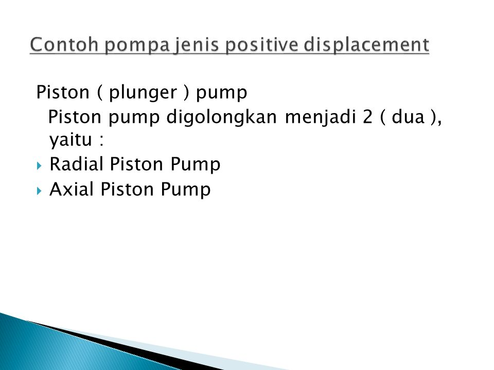 Contoh pompa jenis positive displacement