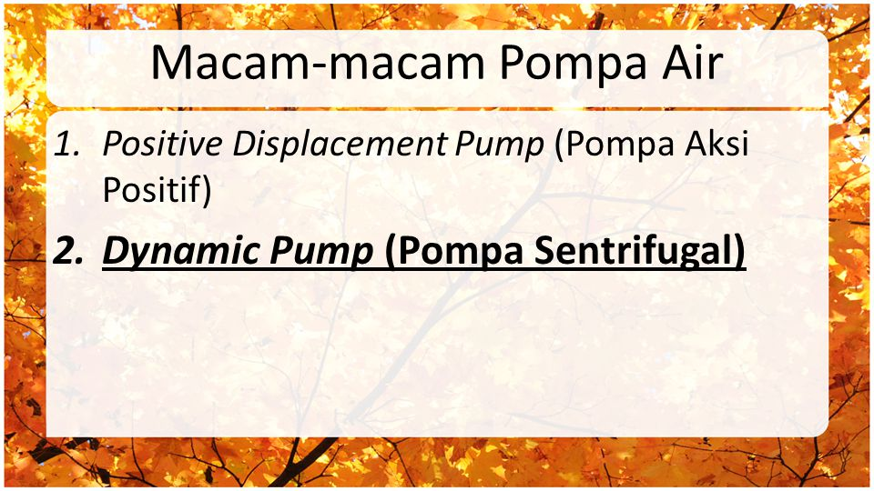 Macam-macam Pompa Air Dynamic Pump (Pompa Sentrifugal)