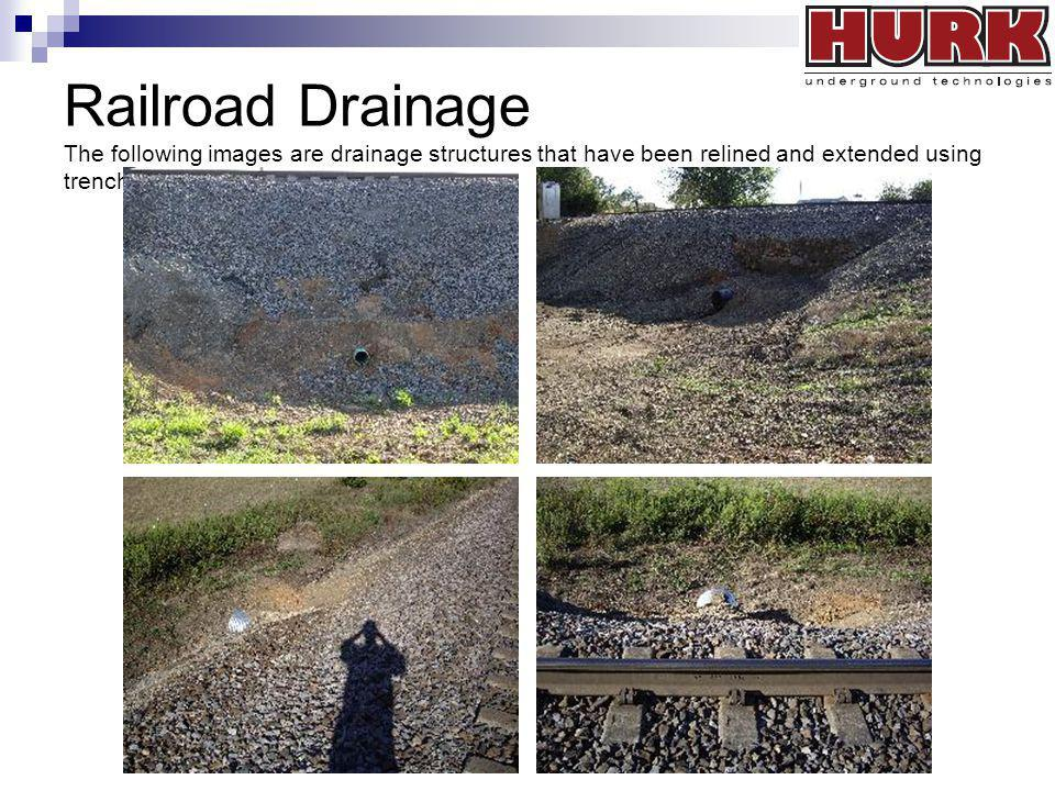 Railroad Drainage The following images are drainage structures that have been relined and extended using trenchless technology.