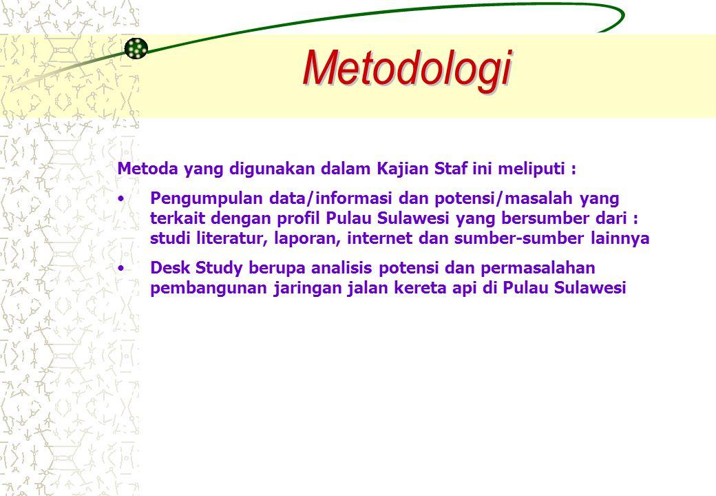 Metodologi Metoda yang digunakan dalam Kajian Staf ini meliputi :