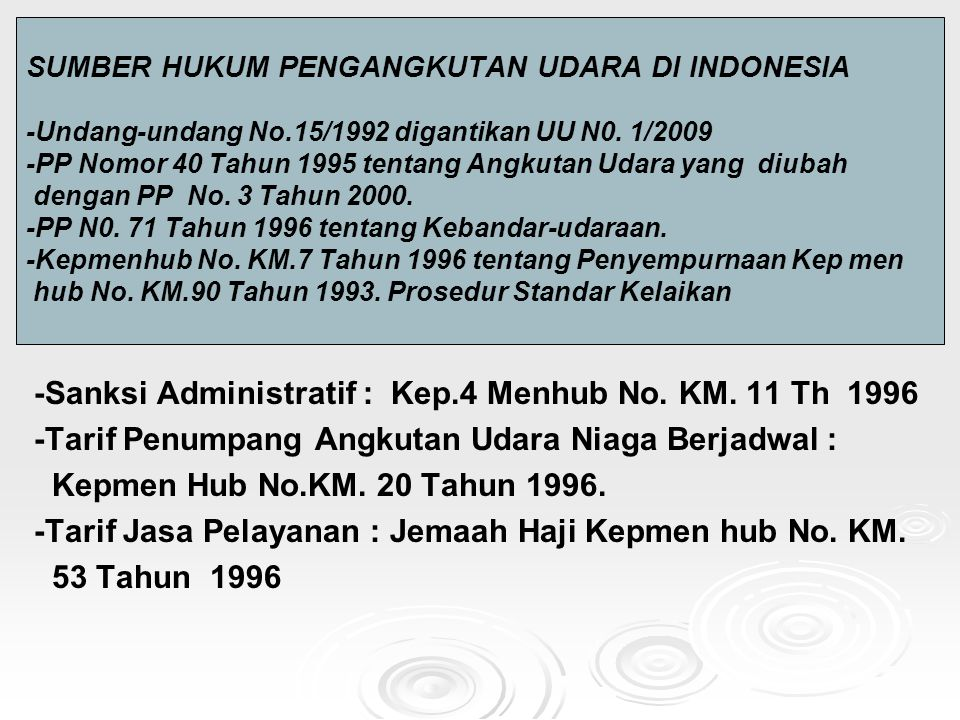-Sanksi Administratif : Kep.4 Menhub No. KM. 11 Th 1996