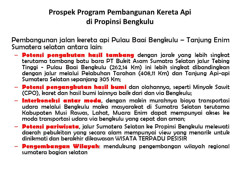 Prospek Program Pembangunan Kereta Api di Propinsi Bengkulu
