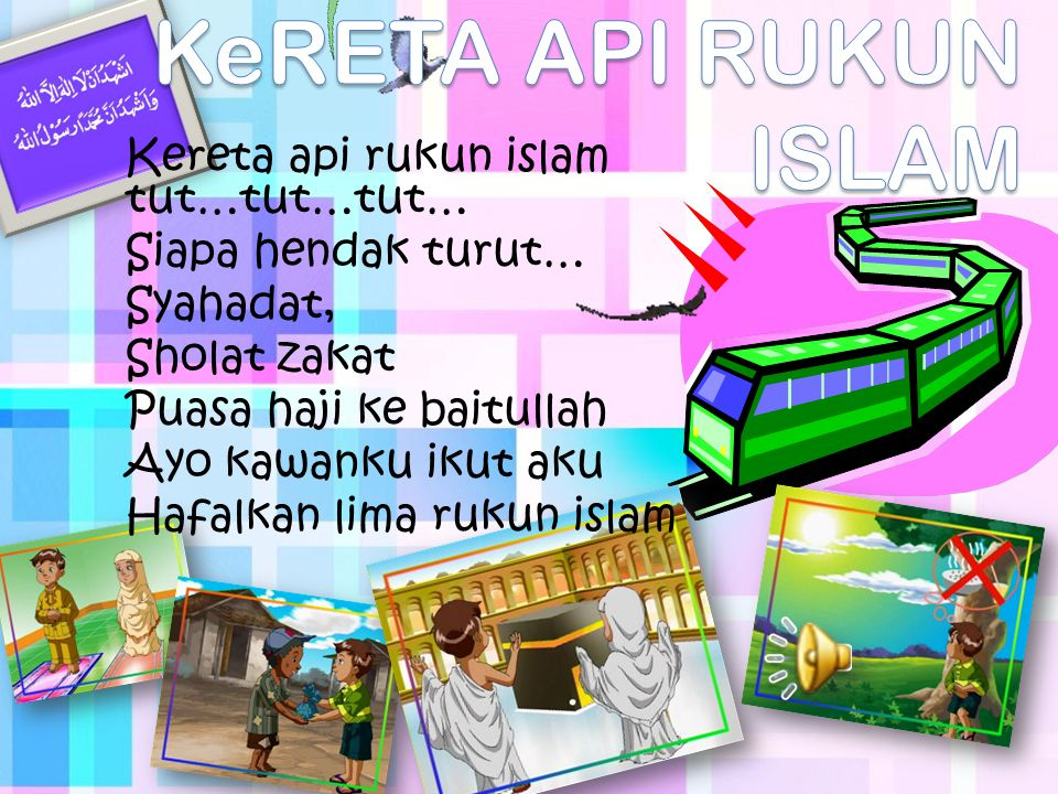 KeRETA API RUKUN ISLAM
