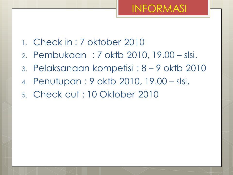 INFORMASI Check in : 7 oktober 2010
