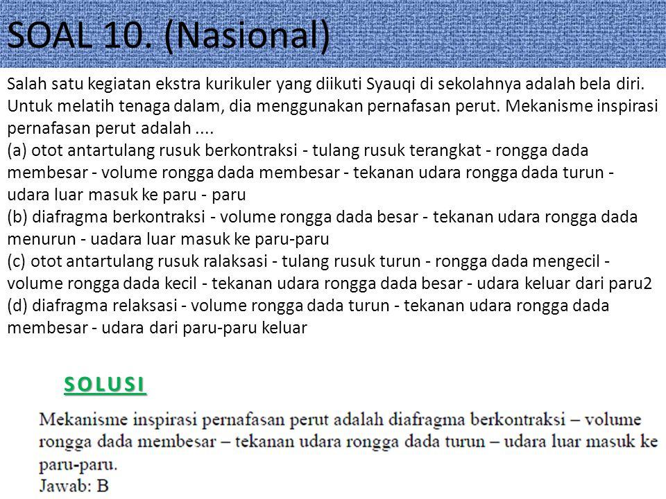 SOAL 10. (Nasional) SOLUSI