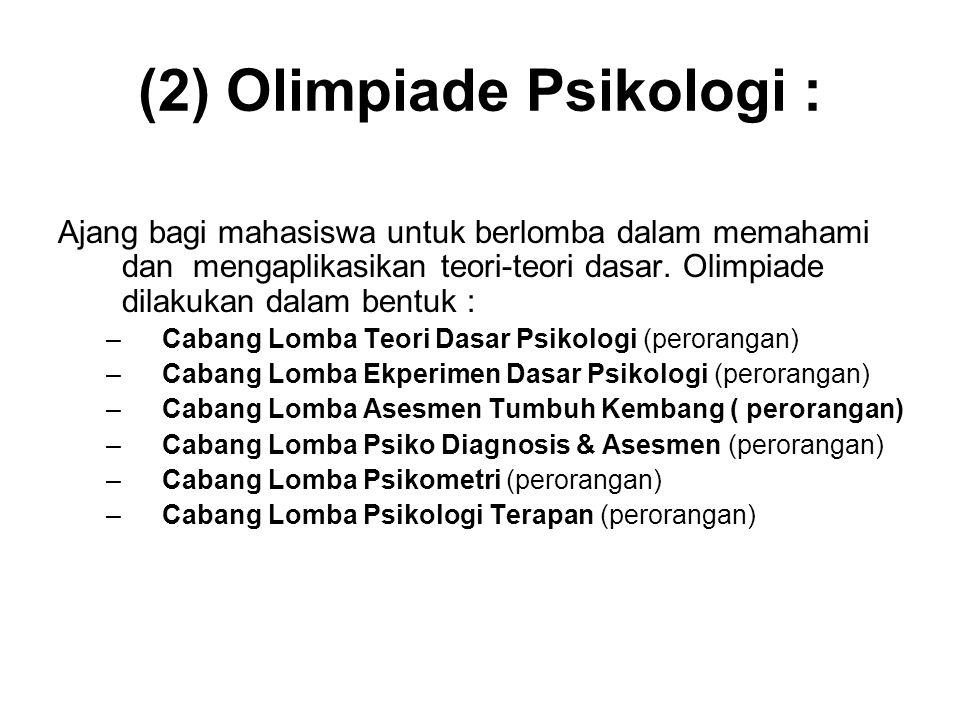 (2) Olimpiade Psikologi :