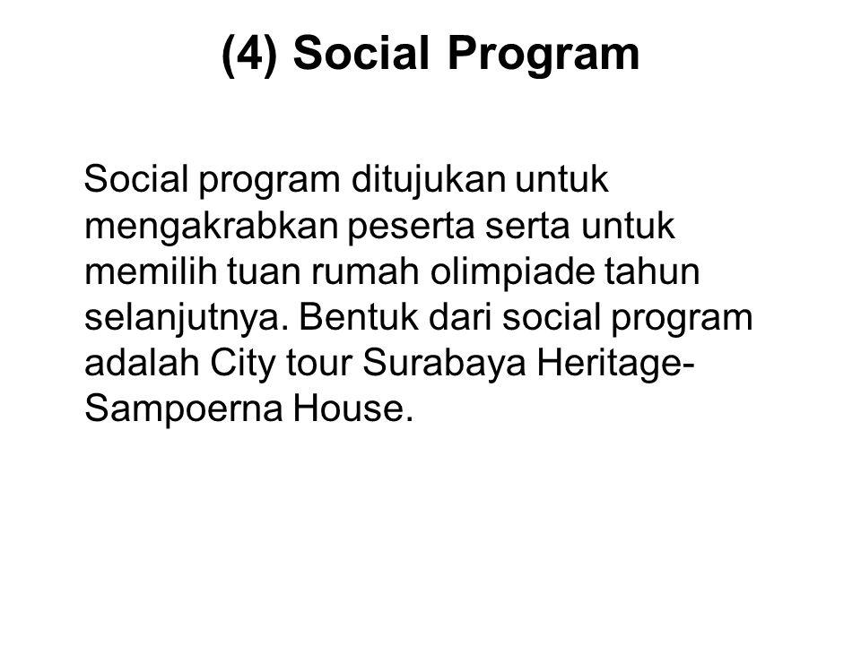 (4) Social Program