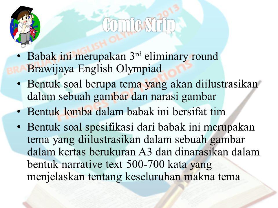 Comic Strip Babak ini merupakan 3rd eliminary round Brawijaya English Olympiad.