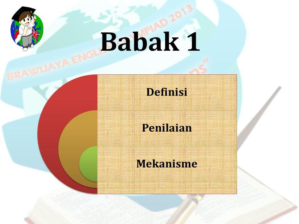 Babak 1 Definisi Penilaian Mekanisme