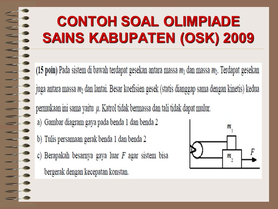 CONTOH SOAL OLIMPIADE SAINS KABUPATEN (OSK) 2009