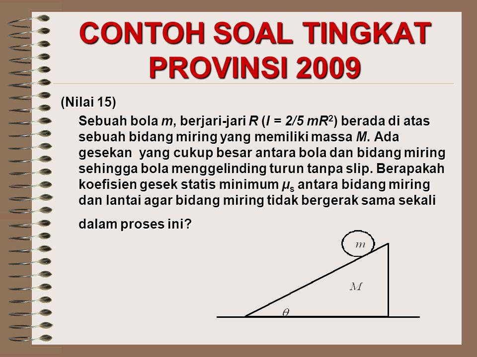 CONTOH SOAL TINGKAT PROVINSI 2009