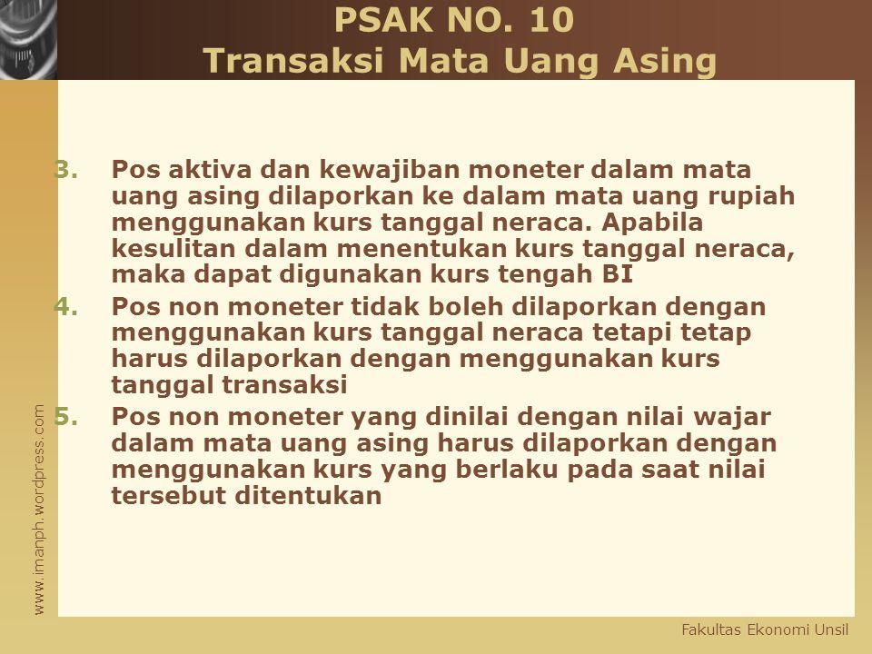 PSAK NO. 10 Transaksi Mata Uang Asing