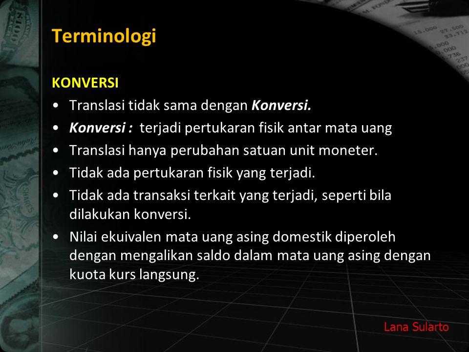 Terminologi KONVERSI Translasi tidak sama dengan Konversi.