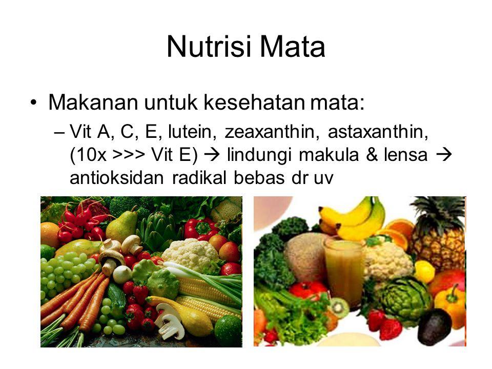 Nutrisi Mata Makanan untuk kesehatan mata: