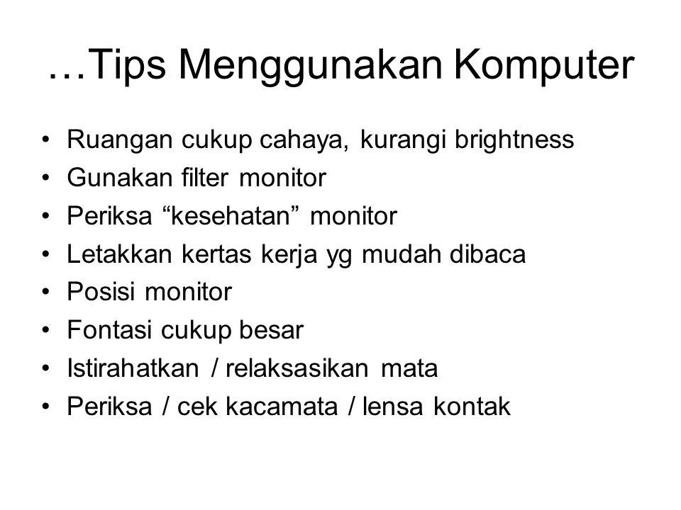 …Tips Menggunakan Komputer