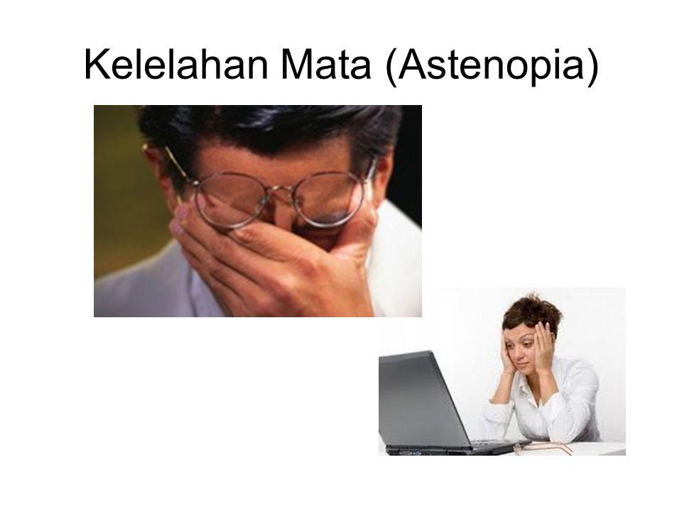 Kelelahan Mata (Astenopia)